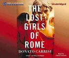 The Lost Girls of Rome by Donato Carrisi (CD-Audio, 2013)
