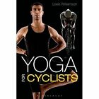 Yoga for Cyclists by Lexie Williamson (Paperback, 2014)