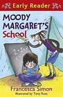 Moody Margaret's School: Book 12 by Francesca Simon (Paperback, 2011)