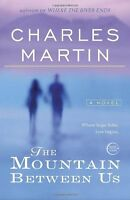 The Mountain Between Us: A Novel By Charles Martin, (paperback), Broadway Books on Sale