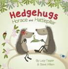 Horace and Hattiepillar by Lucy Tapper (Board book, 2015)