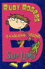 Ruby Rogers is a Walking Legend by Sue Limb (Paperback, 2007)