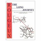Long Journey The 2000 Year History of a Family Named Rougeux 9780759641921