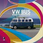 VW Bus: Road to Freedom by Ear Books (Mixed media product, 2015)