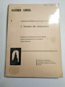 Algebra Lineal. I Teoría de conjuntos. Profesor E.G.Rodeja. Universidad Santiago