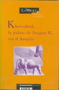 Khorsabad-le-palais-de-Sargon-II-roi-d-039-Assyrie-Colloque-Louvre-1994