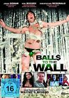 Balls To The Wall (2013)