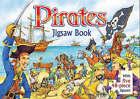 Pirates Jigsaw Book by Bonnier Publishing Australia (Board book, 2006)