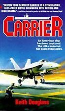 Carrier Douglass, Keith Mass Market Paperback