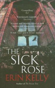 Erin-Kelly-The-Sick-Rose-Tout-Neuf-Livraison-Gratuite-Ru