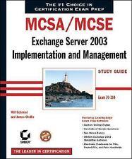 MCSA / MCSE: Exchange Server 2003 Implementation and Management Study Guide:...