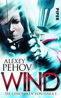 Wind von Alexey Pehov (2014, Taschenbuch)