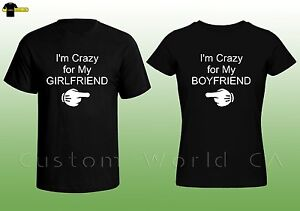 9b6d8bb2 Couple Tee - I'm Crazy for my boyfriend Girlfriend Shirts - His and ...