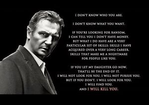 Taken Liam Neeson With Quote Poster Ebay