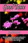 Good Taste by Ann Pritchard (Paperback / softback, 2002)