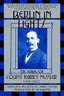 Berlin in Lights: The Diaries of Count Harry Kessler, 1918-1937 by Grove Press / Atlantic Monthly Press (Paperback, 2001)