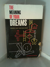 The Meaning of Your Dreams Formerly What Your Dreams Meant 1962 Franklin Martini