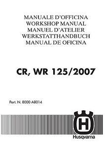 husqvarna workshop service manual 2007 cr 125 wr 125 ebay rh ebay com husqvarna 125 bv manual husqvarna 125e manual
