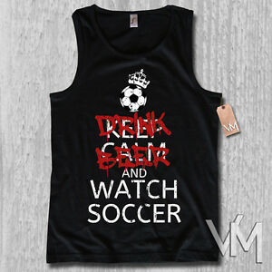 Tank-Top-Drink-Beer-And-Watch-Soccer-Keep-Calm-WM-Football-Shirt-S-M-L-XL-XXL