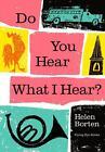 Do You Hear What I Hear? von Helen Borten (2016, Gebundene Ausgabe)