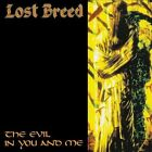 The Evil in You and Me by Lost Breed (CD, Sep-2013, Shadow Kingdom Records)