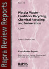 Plastics Wastes: Feestock Recycling, Chemical Recycling and Incineration by Arnold Tucker (Paperback, 2002)