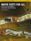 Movie Duets for All: Alto Saxophone Level 1-4: Eb Saxes and Eb Clarinets by Alfred Publishing Co., Inc. (Paperback / softback, 2010)