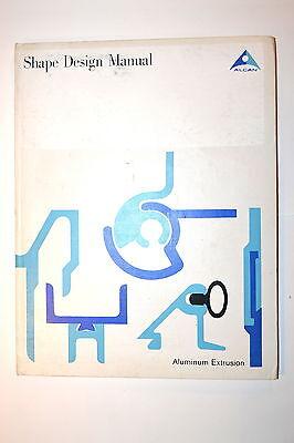 SHAPE DESIGN MANUAL: ALUMINUM EXTRUSION 1964 RB56 selection shape tolerance Book