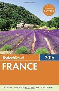 Fodor-039-s-France-2016-Full-color-Travel-Guide