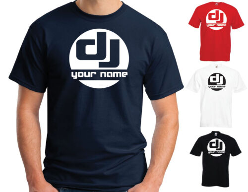 "DJ /""YOUR NAME/"" T-SHIRT PERSONALISED FUNNY JOKE VARIOUS SIZES//COLOURS"