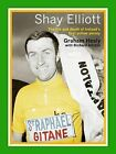 Shay Elliott: The Life and Death of Ireland's First Yellow Jersey by Richard Allchin, Graham Healy (Paperback, 2011)