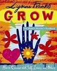 GROW: The Modern Woman's Handbook: How to Connect with Self, Lovers, and Others by Lynne Franks (Paperback, 2004)