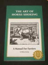 Art of Horse-Shoeing William Hunting #1 Farrier Classics Horseshoe Form & Action