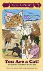 You are a Cat!: Pick-A-Plot! by Sherwin Tjia (Paperback, 2011)