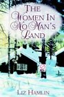 Women in No Man's Land 9781420814187 by Liz Hamlin Hardback