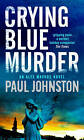 Crying Blue Murder by Paul Johnston (Paperback, 2009)