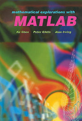 Mathematical Explorations with MATLAB by Chen, Ke -ExLibrary