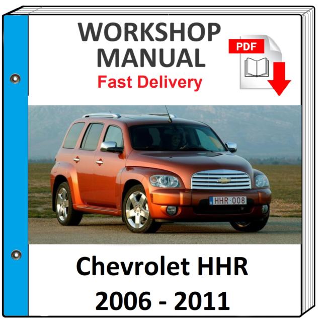 CHEVROLET HHR 2006 2007 2008 2009 2010 2011 SERVICE REPAIR MANUAL