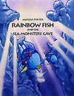 Rainbow Fish and the Seamonsters' Cave by Marcus Pfister (Hardback, 2001)