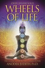 Wheels of Life: A User's Guide to the Chakra System (Llewellyn's New Age Series