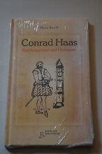 Hans Barth: Conrad Haas. Raketenpionier und Humanist