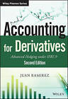 Accounting for Derivatives: Advanced Hedging Under IFRS 9 by Juan Ramirez (Hardback, 2015)