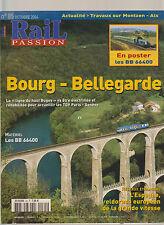 RAIL PASSION N° 85 GRANDE VITESSE ESPAGNE / BOURG - BELLEGARDE / BB 66400