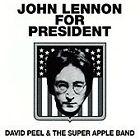 David Peel - John Lennon for President (2009)