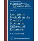 Asymptotic Methods in the Theory of Stochastic Differential Equations by American Mathematical Society (Paperback, 2008)
