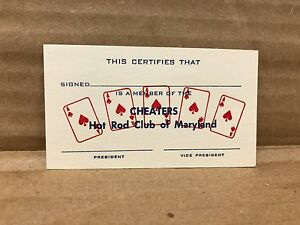 "VINTAGE ORIGINAL CHEATERS HOT ROD CLUB OF MARYLAND MEMBER CARD 3.5"" X 2"""