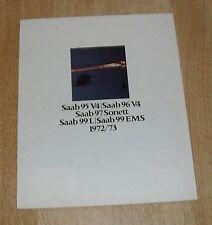 * Saab Brochure 1972-1973 - 95 V4 - 96 V4 - 97 Sonett - 99L - 99 EMS *