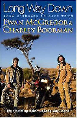 """AS NEW"" Long Way Down, Boorman, Charley,McGregor, Ewan, Book"