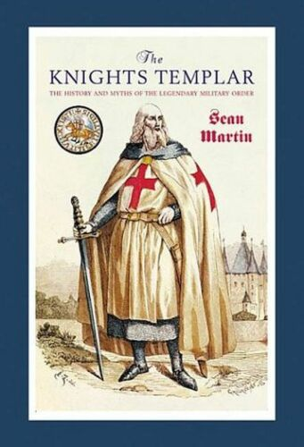 1 of 1 - The Knights Templar, Sean Martin, Very Good Book