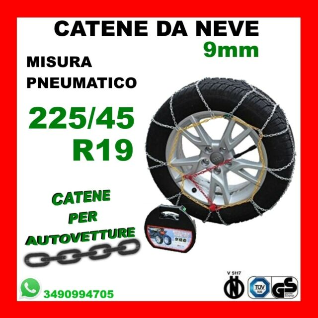 CATENE DA NEVE PER AUTO OMOLOGATE 9 MM MISURE PNEUMATICO 225//45 R17